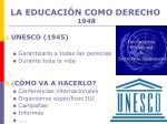 la educaci n como derecho 1948