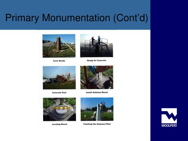 Primary Monumentation (Cont'd)