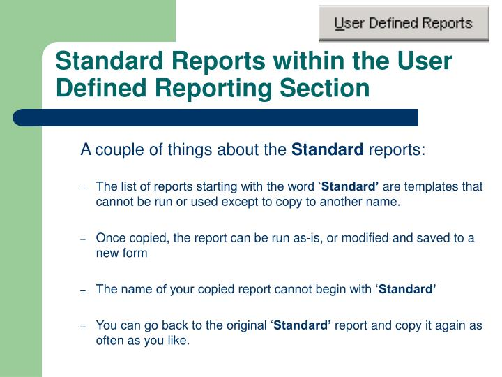 Standard Reports within the User Defined Reporting Section