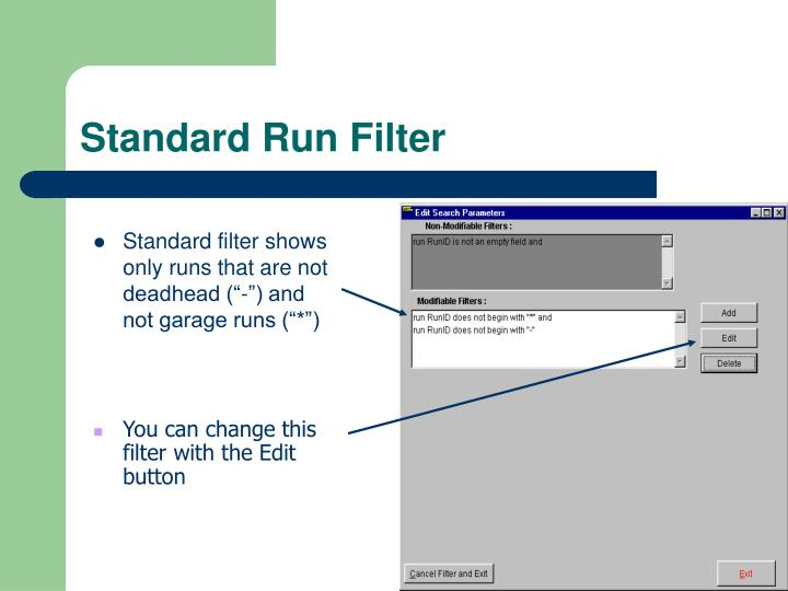 Standard Run Filter