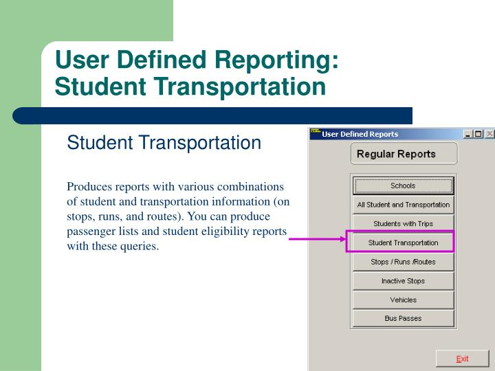 User Defined Reporting: