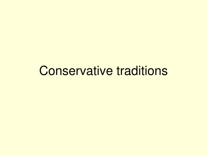 Conservative traditions
