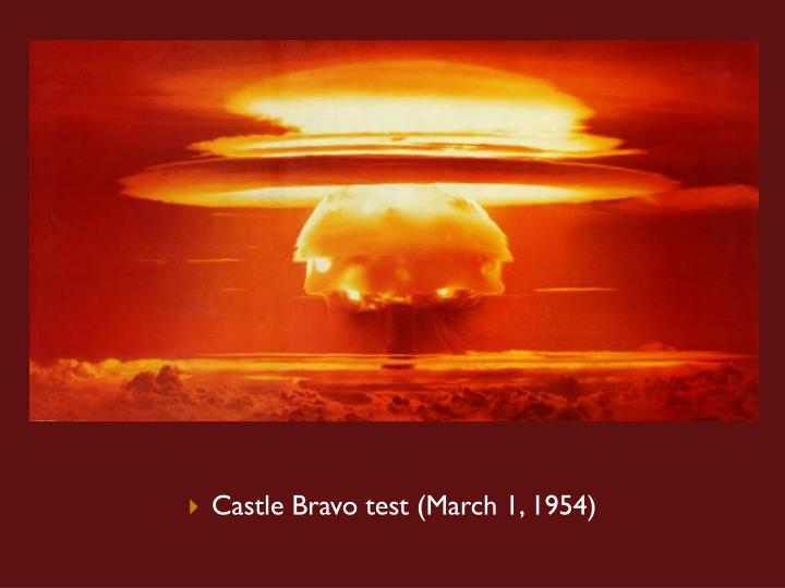 Castle Bravo test (March 1, 1954)