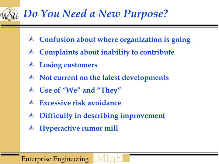 Do You Need a New Purpose?