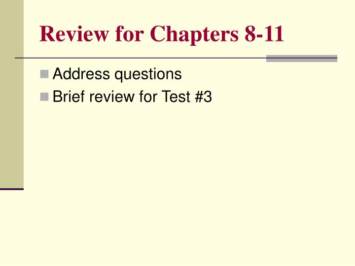 review for chapters 8 11 n.