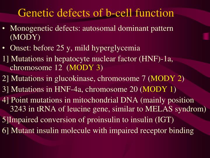 Genetic defects of b-cell function