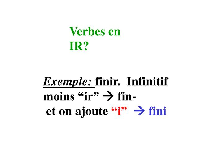 Verbes en IR?