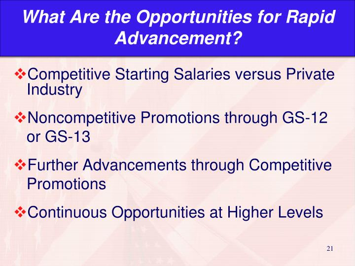 What Are the Opportunities for Rapid Advancement?