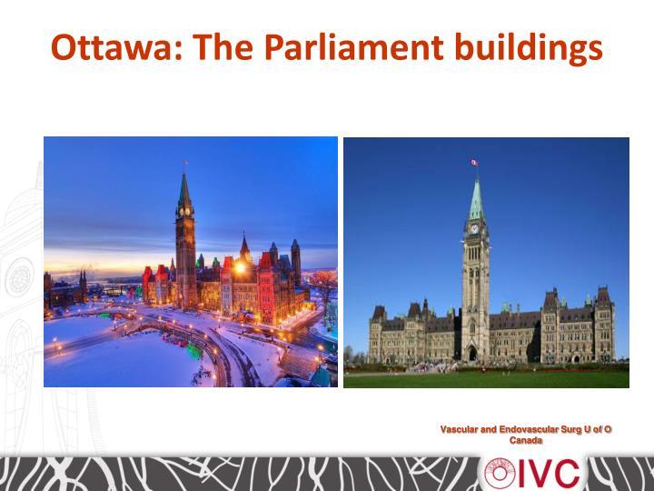 Ottawa: The Parliament buildings