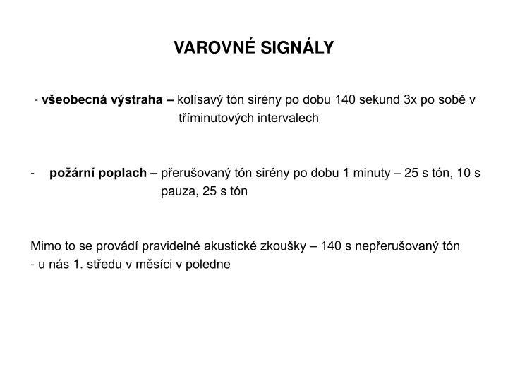 Varovn sign ly