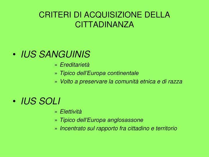 Criteri di acquisizione della cittadinanza