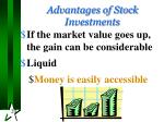 advantages of stock investments