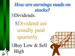 how are earnings made on stocks