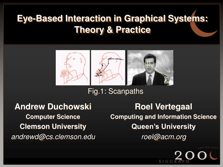 Eye based interaction in graphical systems theory practice