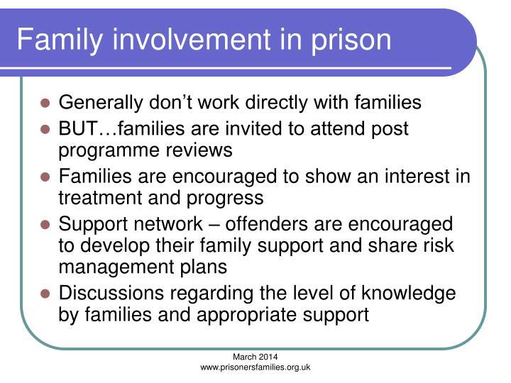 Family involvement in prison