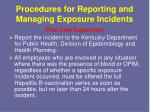 procedures for reporting and managing exposure incidents3