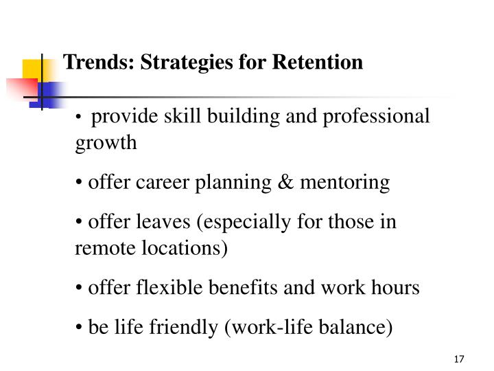 Trends: Strategies for Retention
