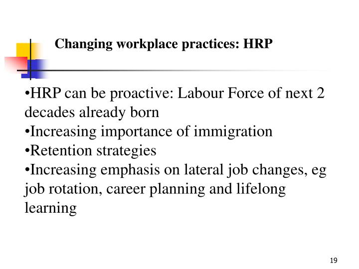Changing workplace practices: HRP