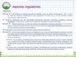 aspectos regulatorios4