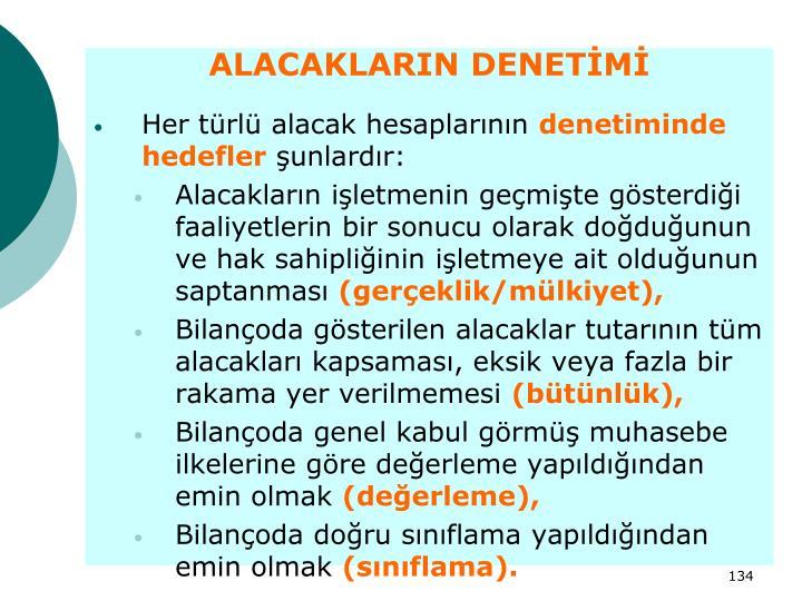 ALACAKLARIN DENETİMİ