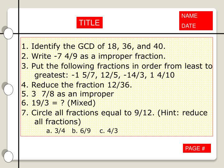 1. Identify the GCD of 18, 36, and 40.