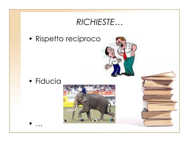 RICHIESTE…