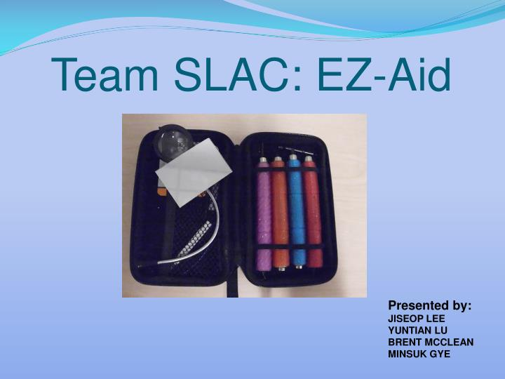 Team slac ez aid
