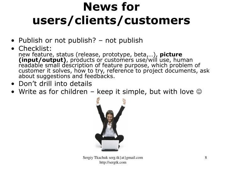 News for users/clients/customers