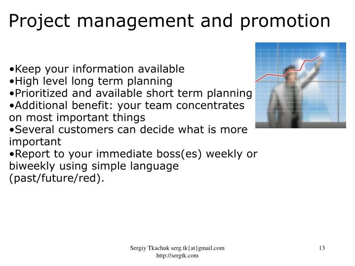 Project management and promotion