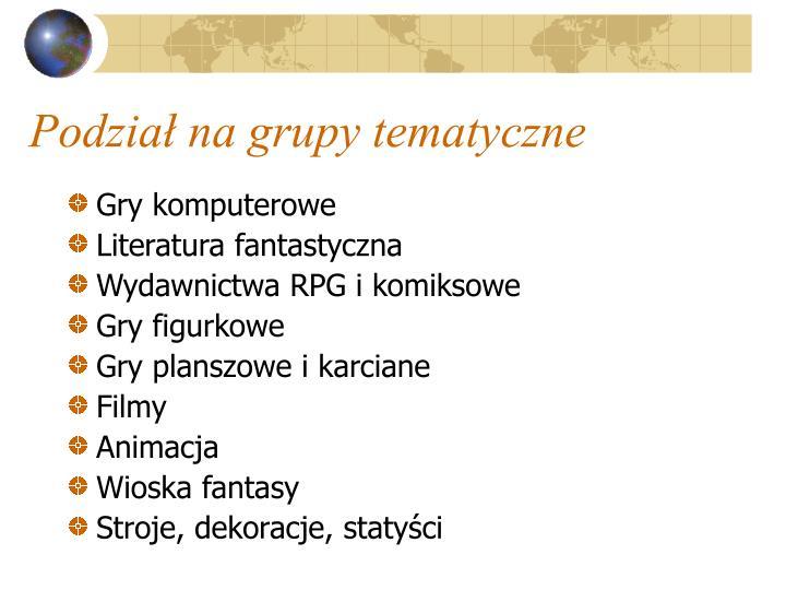 Podział na grupy tematyczne