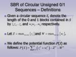 sbr of circular unsigned 0 1 sequences definitions