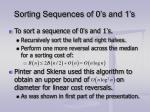 sorting sequences of 0 s and 1 s