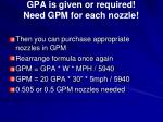 gpa is given or required need gpm for each nozzle