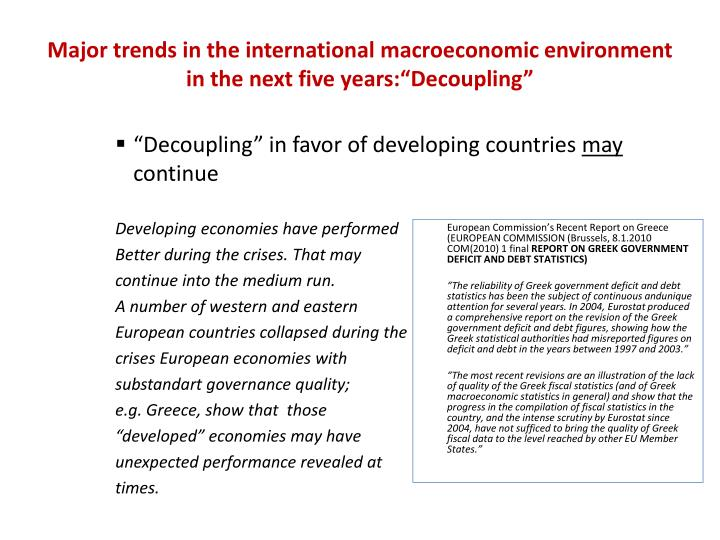 "Major trends in the international macroeconomic environment in the next five years:""Decoupling"""