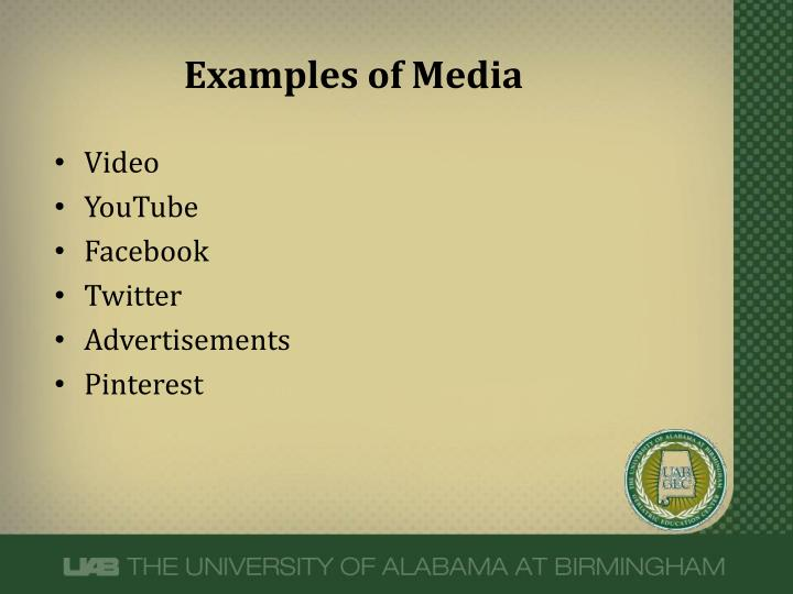 Examples of Media