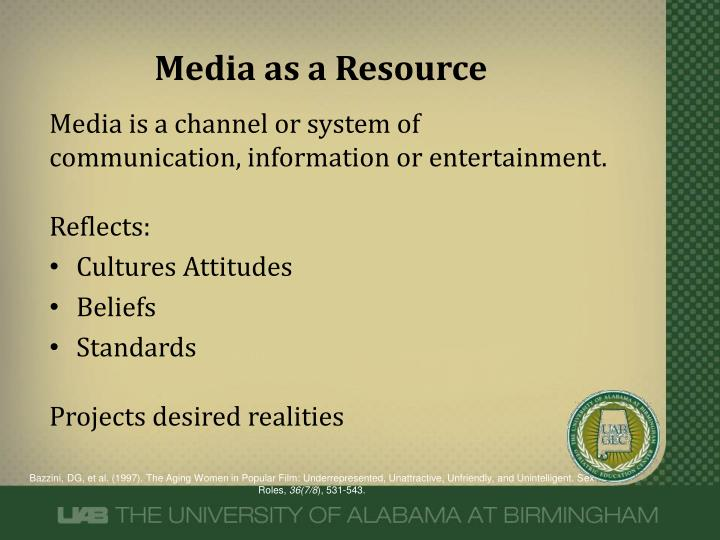 Media as a Resource