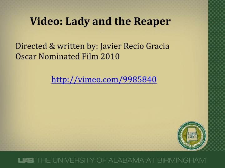 Video: Lady and the Reaper