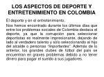 los aspectos de deporte y entretenimiento en colombia