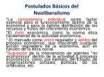 postulados b sicos del neoliberalismo