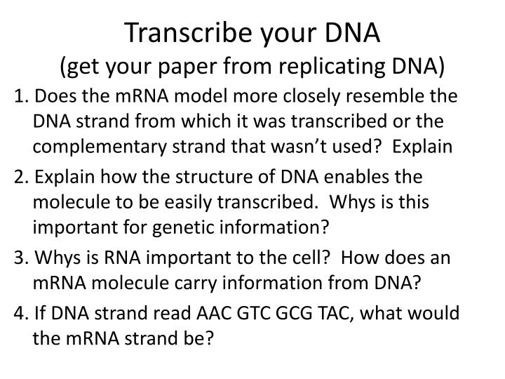 Transcribe your DNA