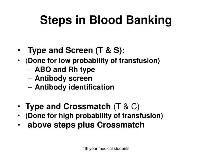 Steps in Blood Banking