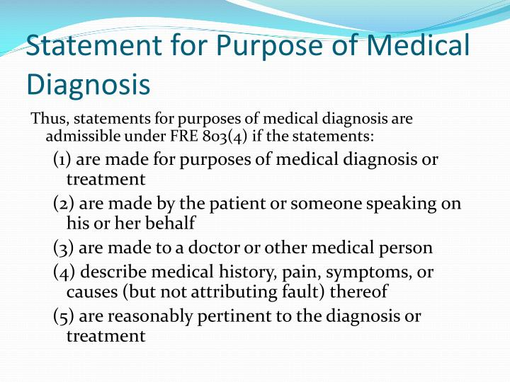 Statement for Purpose of Medical Diagnosis