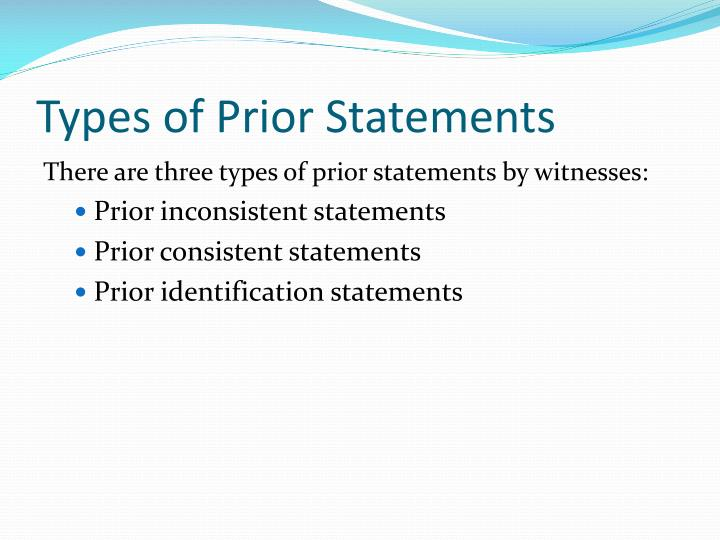Types of Prior Statements