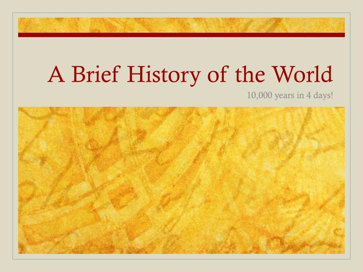 a brief history of the world n.
