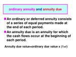 ordinary annuity and annuity due