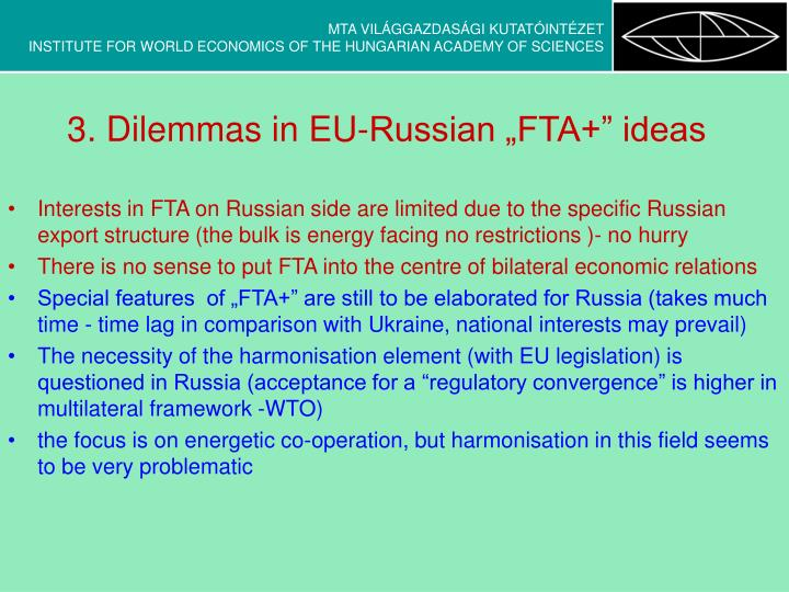 "3. Dilemmas in EU-Russian ""FTA+"" ideas"