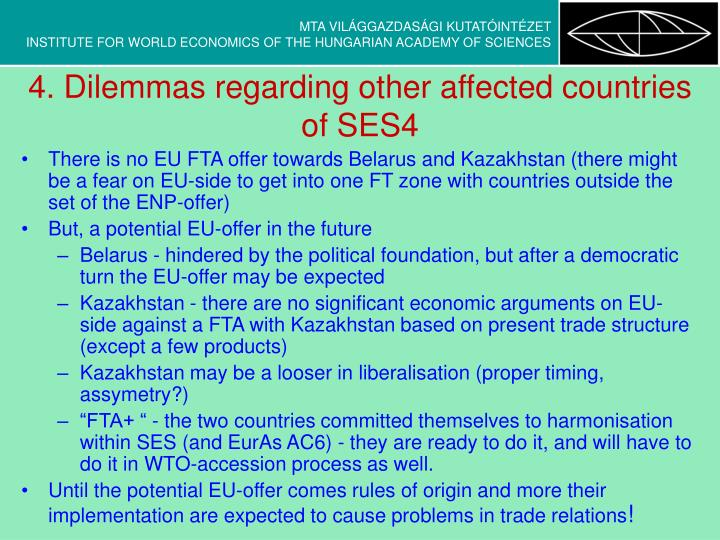 4. Dilemmas regarding other affected countries of SES4