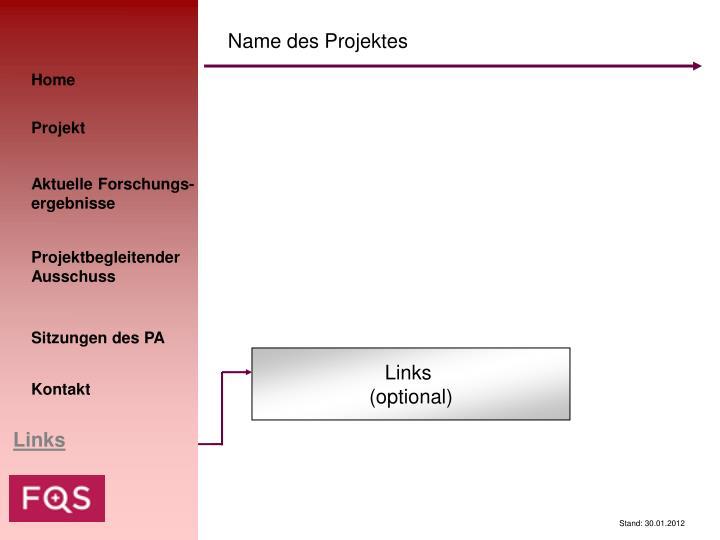 Name des Projektes
