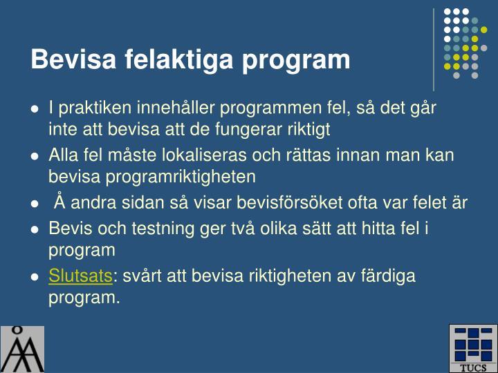 Bevisa felaktiga program