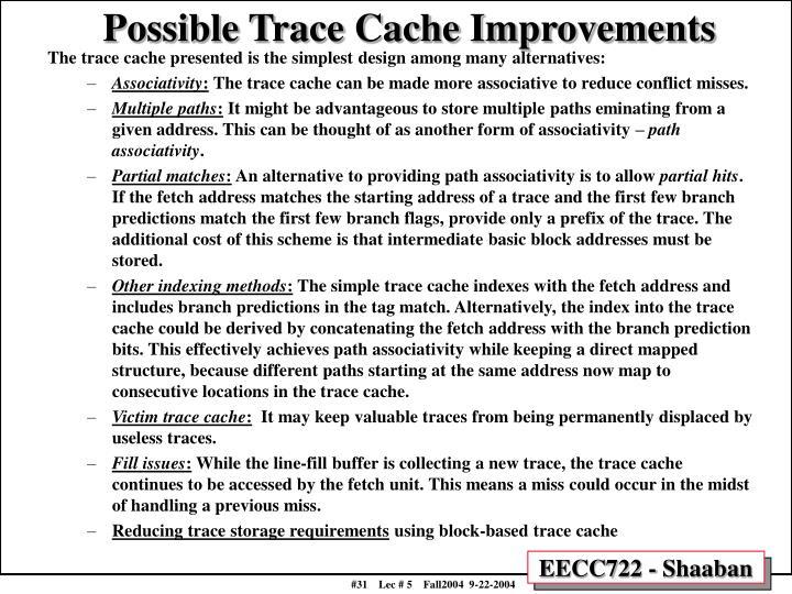 Possible Trace Cache Improvements